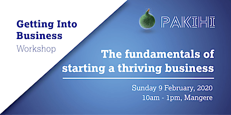 Pakihi Workshop: Getting Into Business - Auckland tickets