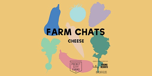 FARM CHATS // CHEESE