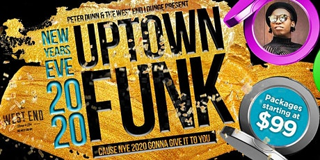 UPTOWN FUNK: New Years Eve 2020 at The West End tickets