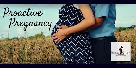 Proactive Pregnancy tickets