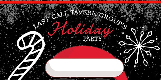 Last Call Tavern Group's Holiday Party