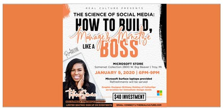 The Science of Social Media: How to Build, Manage and Monetize Like A Boss tickets