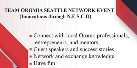 TEAM OROMIA SEATTLE NETWORK EVENT tickets