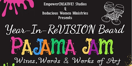 Year-In-ReVISION Board Pajama Jam tickets