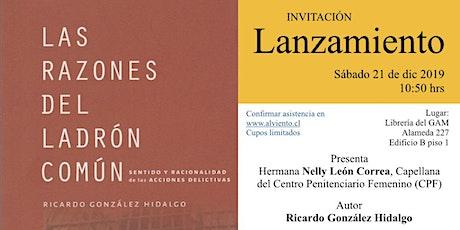 """lanzamiento libro """"Las razones del ladrón Común"""" tickets"""