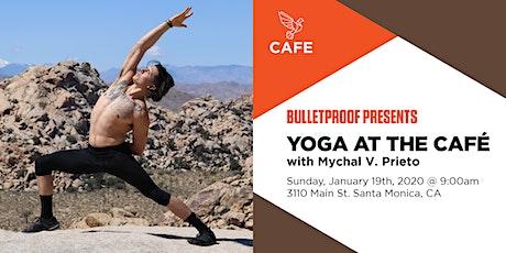 Bulletproof Café Santa Monica Presents: Yoga at the Café tickets