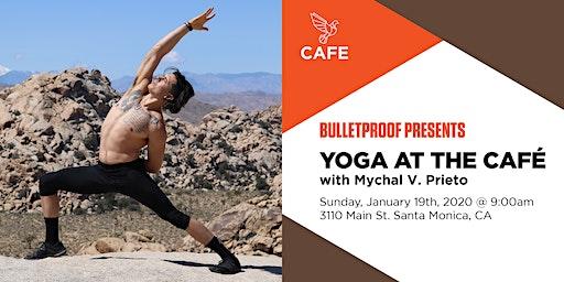 Bulletproof Café Santa Monica Presents: Yoga at the Café