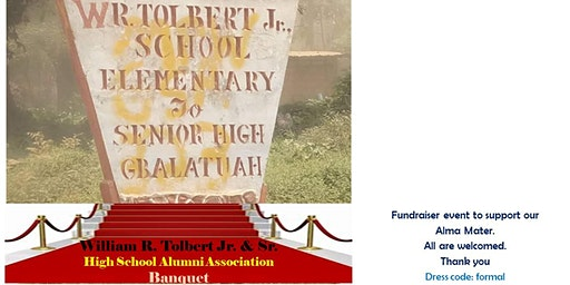 William R. Tolbert Jr. & Sr. High School Alumni Association BANQUET