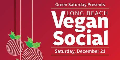 Long Beach Vegan Social! Food, Drinks & Tunes! tickets