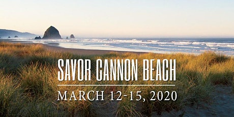 2020 Savor Cannon Beach Wine & Culinary Festival tickets