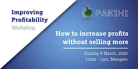 Pakihi Workshop: Improving Profitability - Mangere tickets