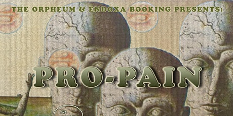 Pro-Pain @ The Orpheum tickets