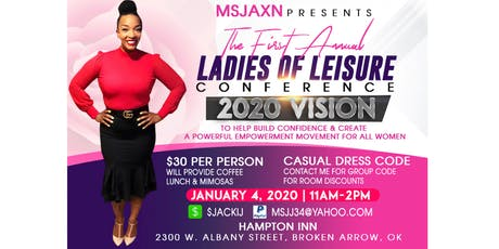 2020 Vision/Ladies Of Leisure Conference  tickets