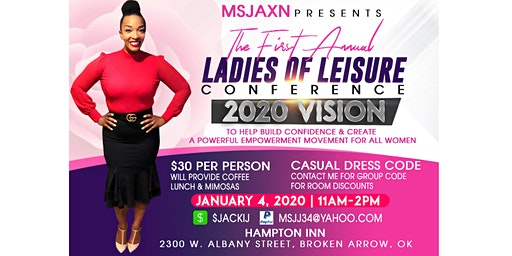 2020 Vision/Ladies Of Leisure Conference