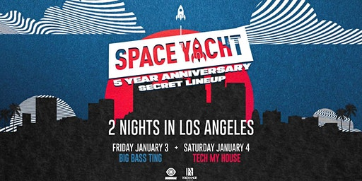 Space Yacht 5 Year Anniversary: Big Bass Ting