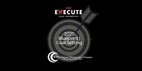 Execute Series: 2020 Blueprint | Goal Setting tickets