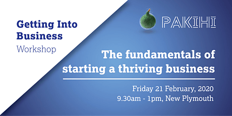 Pakihi Workshop: Getting Into Business - New Plymouth tickets