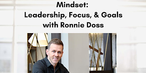 Guest Speaker Ronnie Doss for all leaders & entreprenuers!