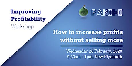 Pakihi Workshop: Improving Profitability - New Plymouth tickets