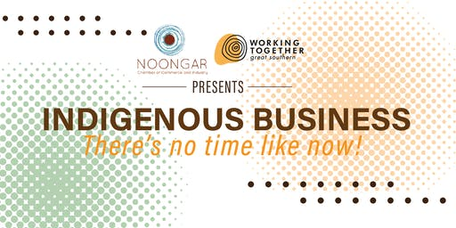 Indigenous Business - There's no time like now!