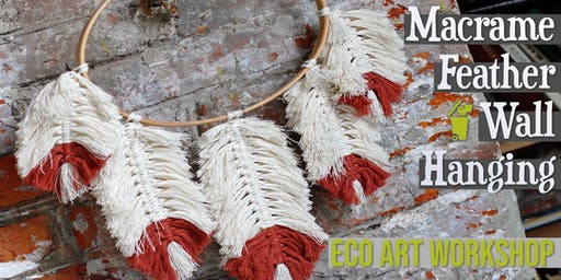 Macrame Feather Wall Hanging | Eco Art Workshop