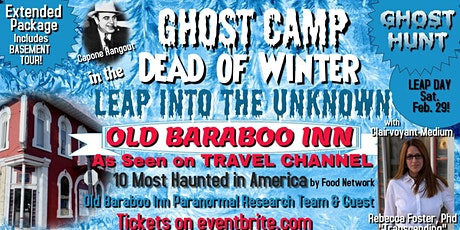 GHOST CAMP in the DEAD of WINTER: Leap Into the Unknown at Old Baraboo Inn tickets