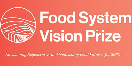 Food System Vision Prize - DC Area Kickoff tickets