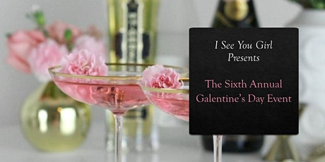 Sixth Annual Galentine's Day Event tickets