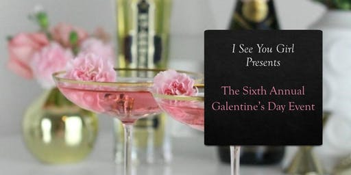 Sixth Annual Galentine's Day Event