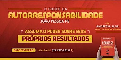 [JOÃO PESSOA/PB] CURSO: O Poder da Autorresponsabilidade | 08/02
