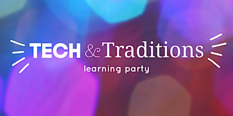 Assemble Learning Party: Tech & Traditions tickets