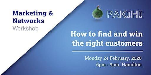 Pakihi Workshop: Marketing & Networks - Hamilton