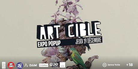 Expo Popup Art Cible : Décembre tickets