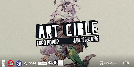 Expo Popup Art Cible : Décembre