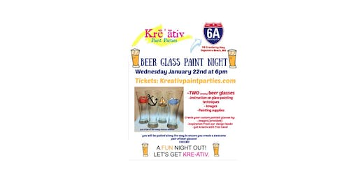 Beer Glass paint party- 6A Brewery - Wed. Jan. 22nd at 6pm