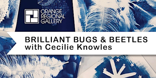 SCHOOL HOLIDAY WORKSHOP - BRILLIANT BUGS AND BEETLES – with Cecilie Knowles