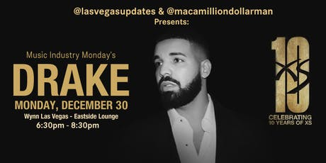 Music Industry Monday's (LAS VEGAS) -- Drake Ticket Giveaway (Dec 30th) tickets