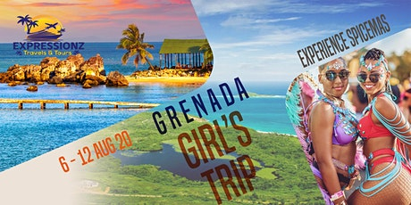 "GIRLS TRIP GRENADA - ""THE ULTIMATE SPICEMAS EXPERIENCE FOR 2020"" tickets"
