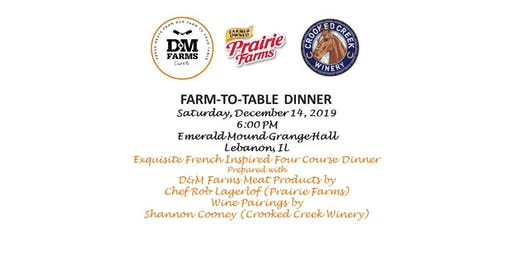 D&M Farms Exclusive French Inspired Chef Prepared Farm To Table Dinner