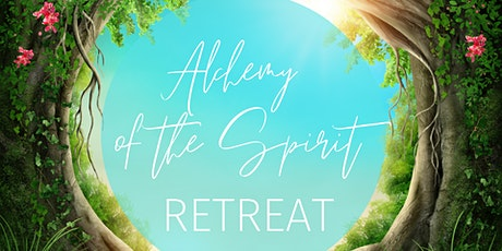 Alchemy of the Spirit Retreat tickets