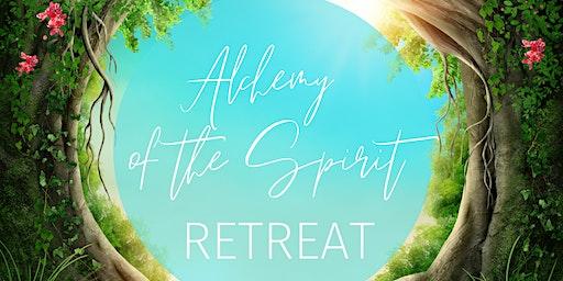 Alchemy of the Spirit Retreat