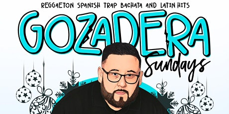 LA GOZADERA | Your Caliente Sundays at SEVILLA LBC with DJ R2RO tickets