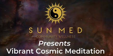 Vibrant Cosmic Meditation tickets