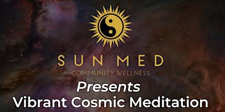 Vibrant Cosmic Meditation tickets