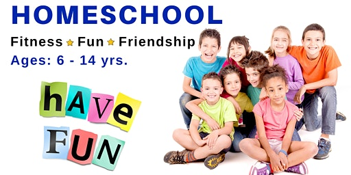 Homeschool Fitness * Fun * Friendship | Ages 6 - 14 yrs. | May 13