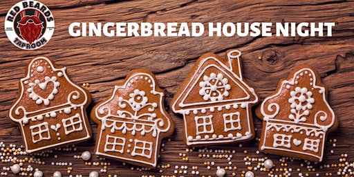 Red Beards Taproom - Build a Gingerbread House Night (21+ w/ valid I.D.)