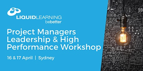 Project Managers Leadership & High Performance Workshop Sydney tickets