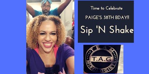 Paige's Bday Sip N' Shake