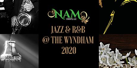Jazz & R&B @ The Wyndham 2020 tickets