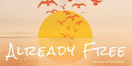 Film 'Already Free'  Screening tickets